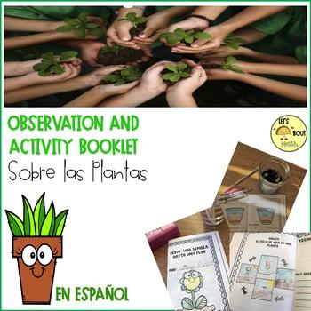 Desde Una Semilla Hasta Una Flor (Plant and Activity Observation Book)