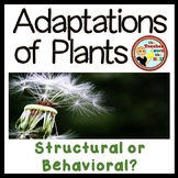 Plant Adaptations Structural or Behavioral Quiz