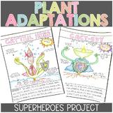 Plant Adaptations Superheroes Project