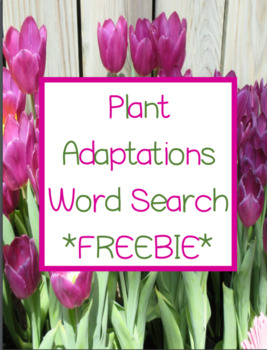 Plant Adaptations Word Search *FREEBIE*