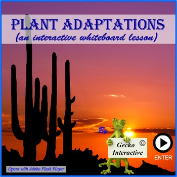 Plant Adaptations - a SmartBoard and Interactive Whiteboar