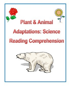 Plant & Animal Adaptations: Science Reading Comprehension Passage