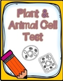 Plant & Animal Cell Test