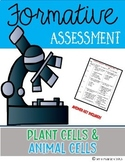 Plant & Animal Cells {Formative Assessment}
