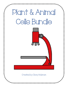 Plant & Animal Cells Unit Bundle