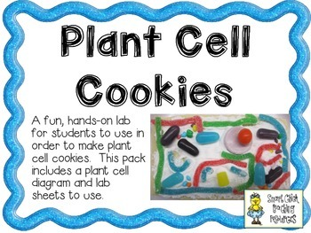 Plant Cell Cookies ~ An Engaging Culminating Activity for
