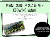 Plant Class Bulletin Board Quotes