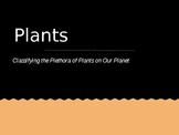 Plant Classification Powerpoint with Guided/Ghost Notes