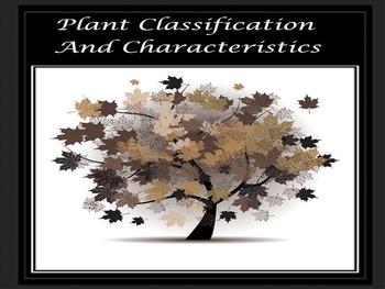 Plant Classification and Characteristics