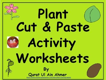 Plant Cut & Paste Activity Worksheets: