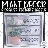Plant Decor: Editable 3 Drawer Labels
