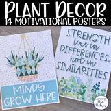 Plant Decor: Motivational Posters