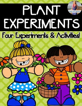 Plant Experiments {4 Activities}