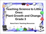 Plant Growth and Changes: Grade 3 Science Unit