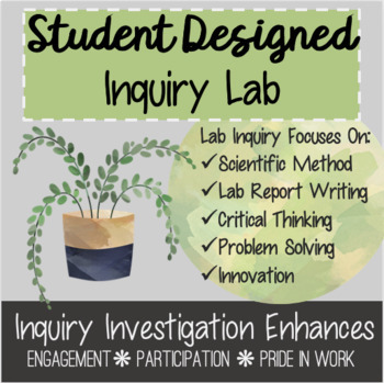 Biology Plant Inquiry Lab - Student Designed + Scientific Method Review