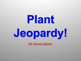 Plant Jeopardy