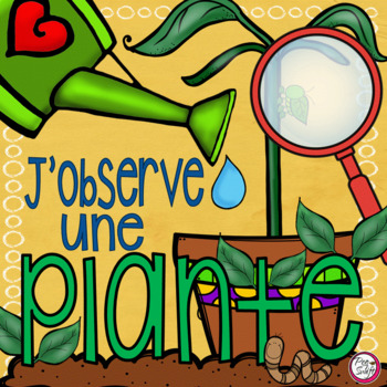FRENCH Plant Journal J'observe une plante