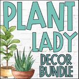 Plant Classroom Decor   Succulent   Plant Lady   Editable Growing Bundle