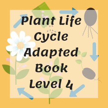 Plant Life Cycle Adapted Book Level 4