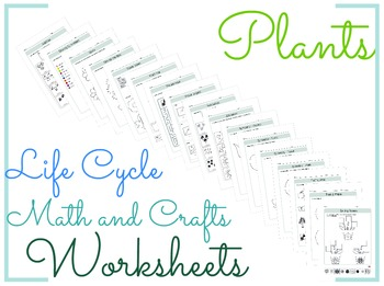 Plants Life Cycle Math and Crafts Worksheets