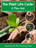 Plant Life Cycle and Parts of a Plant - Unit for PreK, Kinder, or First Grade