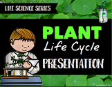 Plant Life Cycle Presentation - Life Science Series