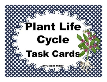 Plant Life Cycle Task Cards - NGSS 2-LS2-1