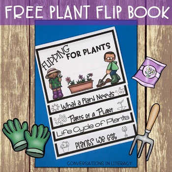 Plant Life Cycle and Parts of a Plant Flip Book Flipping for Plants