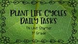 Plant Life Cycles - 1st Grade Unit Starter TN