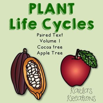 Plant Life Cycles Paired Text Volume 1
