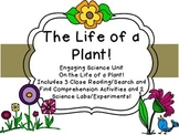Plant Life cycle Science 3 Close Reading & 2 Experiments L