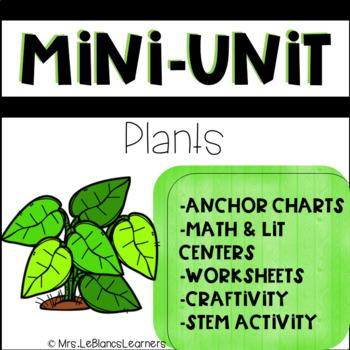 Kindergarten STEM Plant Mini Unit - Math & Literacy Centers Included