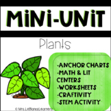 Plant Mini Unit - Math & Literacy Centers Included