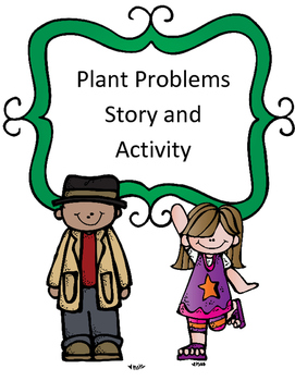 Plant Needs Experiment: The Case of the Plant Problems