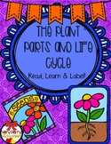 Plant Needs, Parts, and Life Cycle