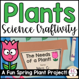 Plant Needs Science Craft and Mini Book