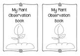 Plant Observation Book: A Plant Life Cycle Lab