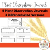 No Prep, Differentiated Plant Observation Journal