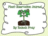 Plant Observation Log / Journal