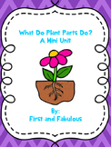 Plant Parts & Functions Mini Unit