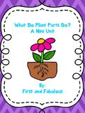 Plant Parts & Functions Mini Unit