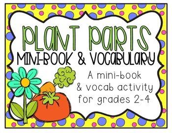 Plant Parts Mini-Book & Vocabulary
