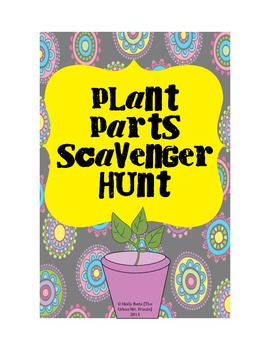 Plant Parts Scavenger Hunt