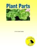 Plant Parts - Science Informational Text - SC.1.L.14.2