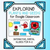Plant Parts & Seeds for Google Classroom | Digital Slides