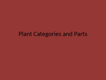 Plant Parts and Categories