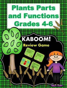 Plant Parts and Functions KABOOM! Review Game! (Grades 4-6)