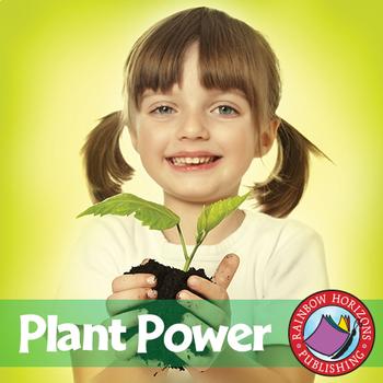 Plant Power Gr. 1-2