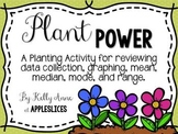 Plant Power! {Exploring Data Collection for Upper Elementary}