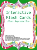 Plant Reproduction Interactive Flash Cards